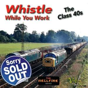 Whistle While You Work - The Class 40s - Book
