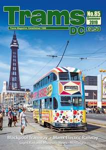 TRAMS DC Magazine 85 - Summer 2019
