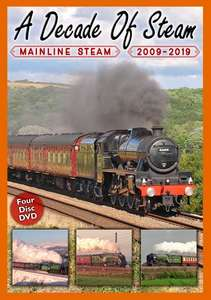 A Decade of Steam: Mainline Steam  2009 - 2019