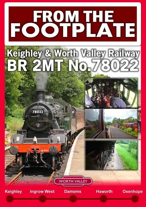 From the Footplate: Keighley & Worth Valley Railway