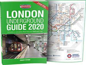 London Underground Guide 2020 (Seventh Edition)