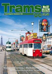 TRAMS DC Magazine 87 - Winter 2019/20