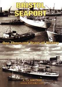 Bristol Seaport - One Thousand Years of History
