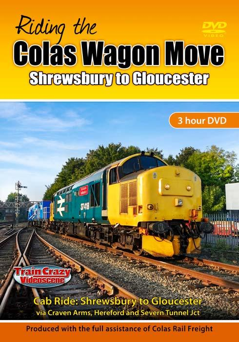 Riding the Colas Wagon Move: Shrewsbury to Gloucester
