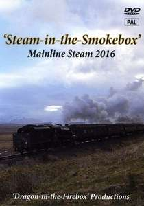 Steam in the Smokebox - Mainline Steam 2017