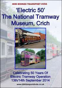 Electric 50 – The National Tramway Museum - Crich