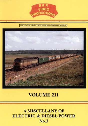 A Miscellany of Electric and Diesel Power No.3 - Volume 211