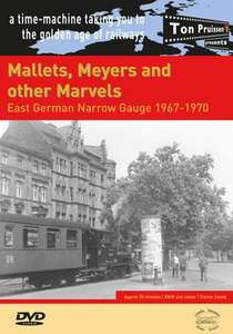 Mallets, Meyers and other Marvels - East German Narrow Gauge 1967-1970
