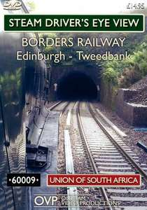 Steam Drivers Eye View - Borders Railway - Edinburgh - Tweedbank