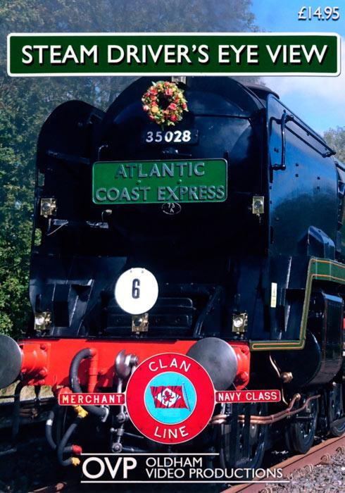 Steam Drivers Eye View - Atlantic Coast Express