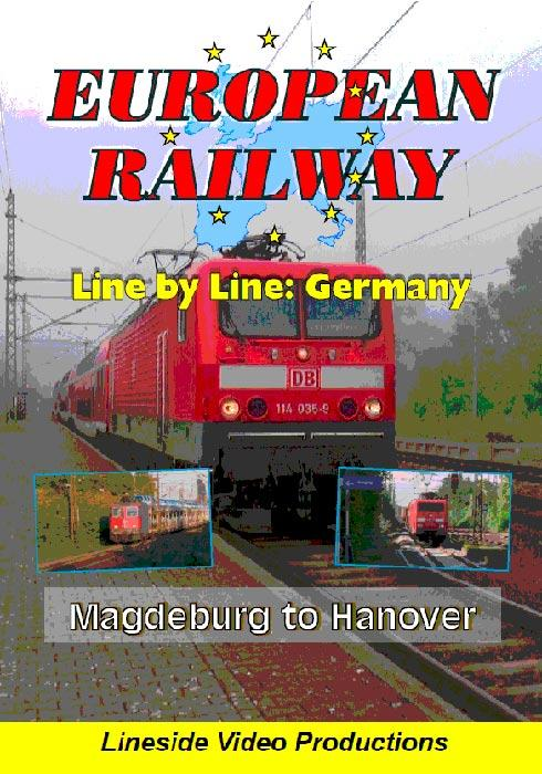 European Railway - Line by Line: Germany - Magdeburg to Hanover 2015