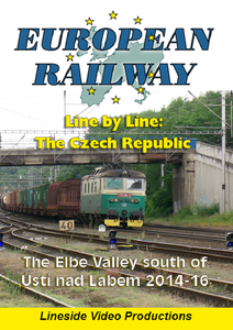 European Railway - Line by Line - The Czech Republic - The Elbe Valley south of Usti nad Labem  2014-16