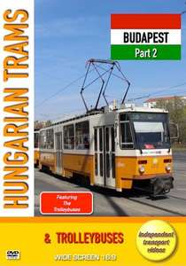 Hungarian Trams and Trolleybuses - Budapest - Part 2