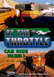 At The Throttle Cab Ride 3 - Train Meets