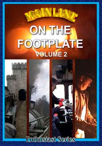 Mainline - On the Footplate - Volume 2