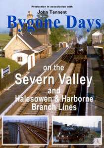 Bygone Days on the Severn Valley and Halesowen and Harborne Lines