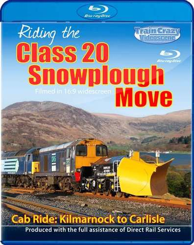 Riding the Class 20 Snowplough Move - Cab Ride - Kilmarnock to Carlisle. Blu-ray