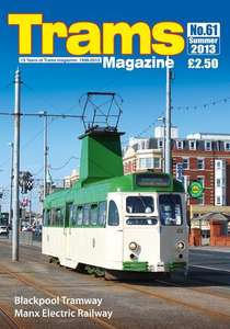 TRAMS Magazine 61 - Summer 2013