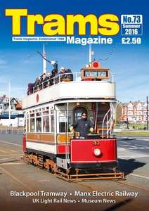 TRAMS Magazine 73 - Summer 2016