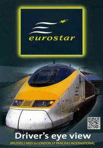 Eurostar - Drivers Eye View - Brussels Midi to London St Pancras International