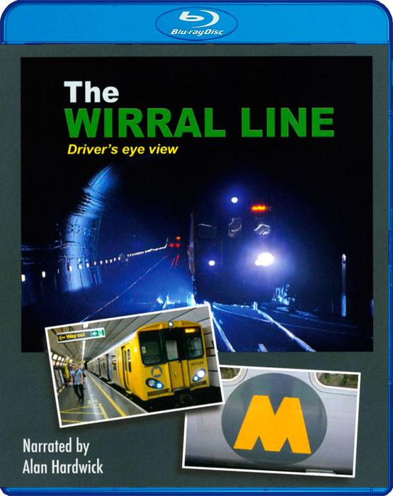 The Wirral Line - Driver's Eye View - Blu-ray