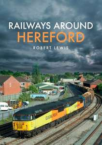 Railways Around Hereford - Book