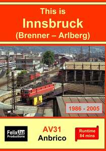 This is Innsbruck - Brenner-Arlberg 1986 - 2005