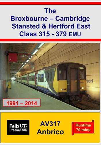 The Broxbourne - Cambridge Stansted and Hertford East Class 315-379 EMU 1991-2014