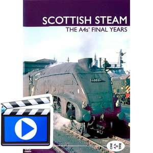 Archive Series Volume 14: Scottish Steam - The A4s Final Years