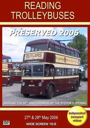 Reading Trolleybuses Preserved 2006