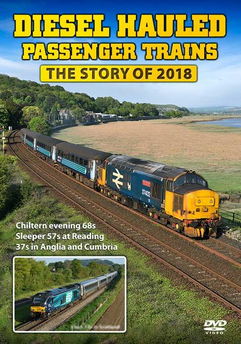 Diesel Hauled Passenger Trains - The Story of 2018