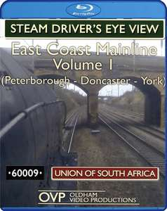 Steam Drivers Eye View - East Coast Mainline: Volume 1