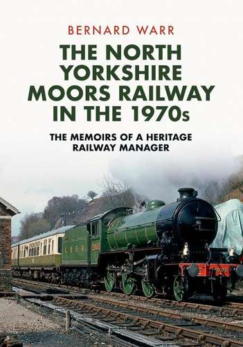 The North Yorkshire Moors Railway in the 1970s