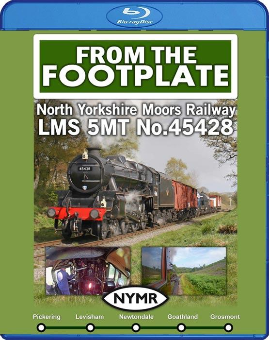 From the Footplate: North Yorkshire Moors Railway - LMS 5MT No.45428