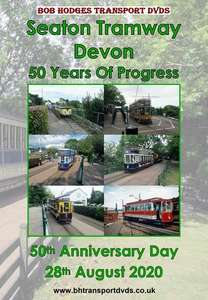Seaton Tramway Devon  - 50 Years of Progress