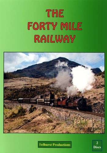The Forty Mile Railway - Ffestiniog and Welsh Highland