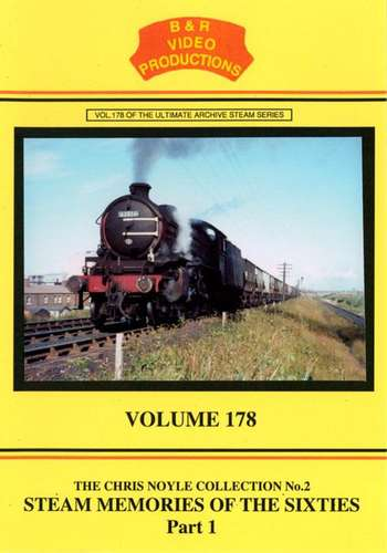 Steam Memories of the Sixties Part 1 - B&R 178