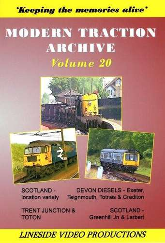 Modern Traction Archive: Volume 20