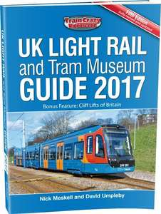 UK Light Rail and Tram Museum Guide 2017