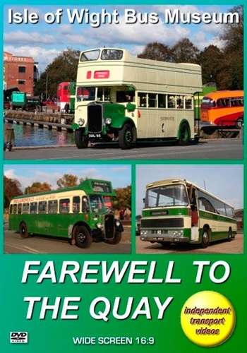 Isle of Wight Bus Museum - Farewell to The Quay