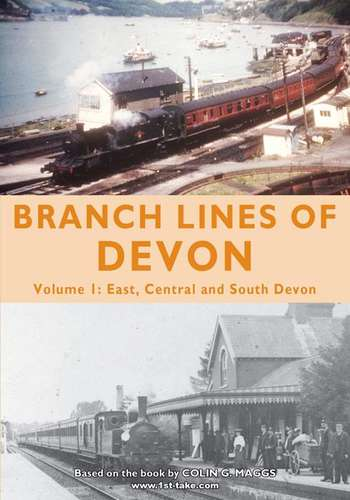Branch Lines of Devon Volume 1 - Exeter and South and Central Devon