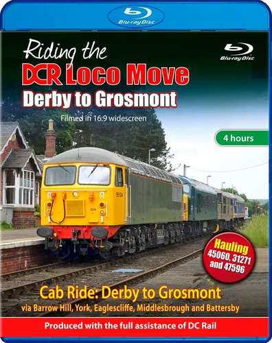 Riding the DCR Loco Move - Derby to Grosmont - Blu-ray