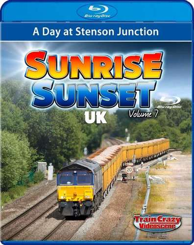 Sunrise Sunset UK Volume 7 - A Day at Stenson Junction - Blu-ray