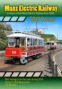 Manx Electric Railway 2016 Review