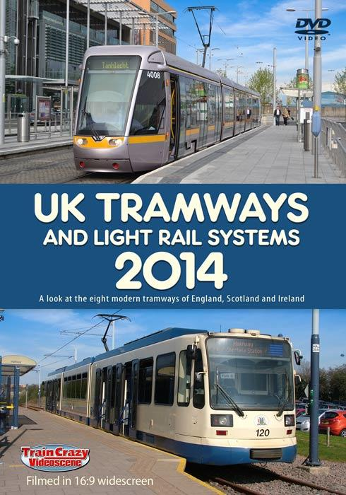 UK Tramways and Light Rail Systems 2014