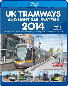 UK Tramways and Light Rail Systems 2014 Blu-ray
