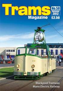 TRAMS Magazine 58 - Autumn 2012