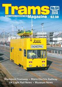 TRAMS Magazine 64 - Spring 2014
