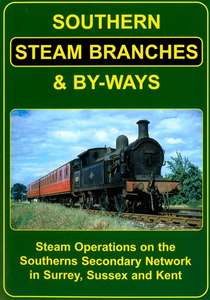 Southern Steam Branches & By-ways