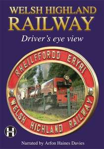 Welsh Highland Railway - A Driver's Eye View DVD